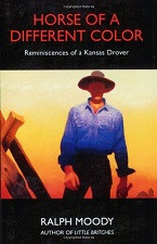 Book 8 - Horse of a Different Color  Reminiscences of a Kansas Drover