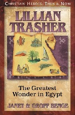 Christian Heroes Then & Now: Lillian Trasher: The Greatest Wonder in Egypt