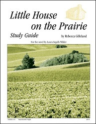 Little House on the Prairie Guide