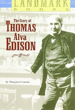 Story of Thomas Alva Edison (Landmark)