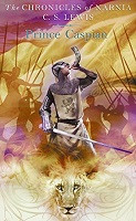 Chronicles of Narnia #4  Prince Caspian