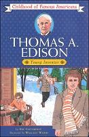 Thomas Edison: Young Inventor