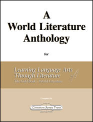 Learning Language Arts Through Literature - World Literature Anthology