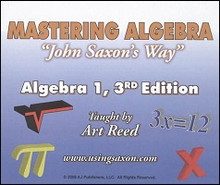 "Saxon Math Algebra 1  Mastering Algebra ""John Saxon's Way"""