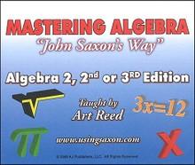 "Saxon Math Algebra 2  Mastering Algebra ""John Saxon's Way"""