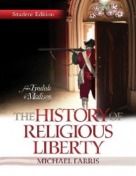 The History of Religious Liberty Student Edition