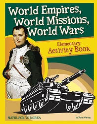 History Revealed: World Empires, World Missions, World Wars Activity Book