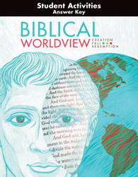 Biblical Worldview Activities Answer Key  (ESV)