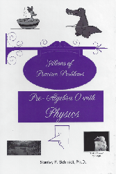 Life of Fred: Pre-Algebra 0 with Physics - Zillions of Practice Problems