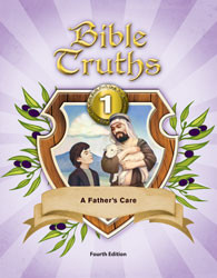 Bible Truths 1 Student Worktext 4th Ed