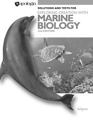 Apologia Exploring Creation with Marine Biology Solutions & Tests 2nd Edition