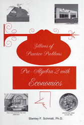 Life of Fred: Pre-Algebra 2 with Economics - Zillions of Practice Problems