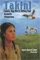 Takini: Lakota Boy Alerts Sitting Bull
