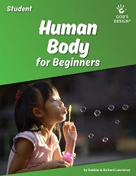 God's Design for Life: Human Body - For Beginners