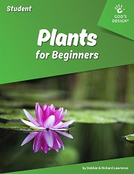 God's Design for Life: World of Plants - For Beginners