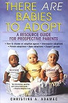 70% Off Sale - There Are Babies to Adopt: A Resource Guide For Prospective Parents