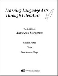 Learning Language Arts Through Literature - American Literature Notes & Tests