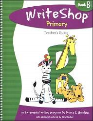 WriteShop  Primary  Book B  Teacher's Guide