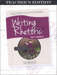 Writing & Rhetoric Book 6: Commonplace Teacher's Edition