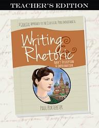 Writing & Rhetoric Book 9: Description & Impersonation Teacher's Edition