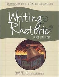Writing & Rhetoric Book 8: Comparison Student Edition