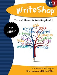 Writeshop Junior/Senior High Teacher's Manual 5th Edition
