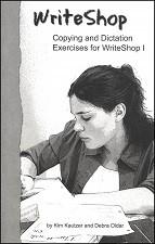 Writeshop Junior/Senior High Workbook 1 Copy & Dictation Exercises