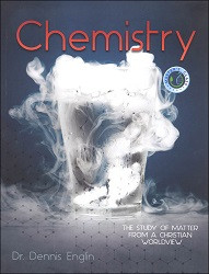 Chemistry The Study of Matter From a Christian Worldview