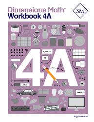 Grade 4 - Dimensions Math Workbook 4A