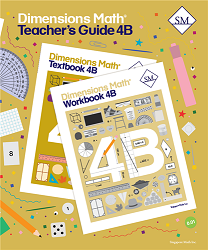 Grade 4 - Dimensions Math Teacher's Guide 4B