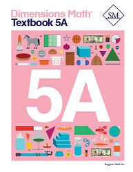 Grade 5 - Dimensions Math Textbook 5A