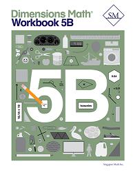 Grade 5 - Dimensions Math Workbook 5B