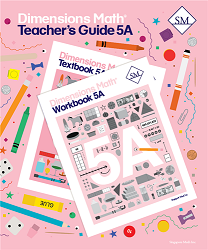 Grade 5 - Dimensions Math Teacher's Guide 5A