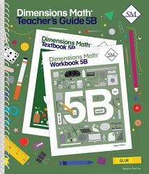 Grade 5 - Dimensions Math Teacher's Guide 5B