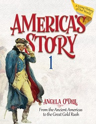 America's Story Book 1: Ancient Americas to Great Gold Rush