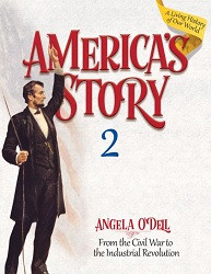 America's Story Book 2: Civil War to Industrial Revolution