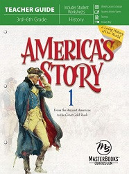 America's Story Book 1: Ancient Americas to Great Gold Rush Teacher