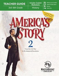 America's Story Book 2: Civil War to Industrial Revolution Teacher