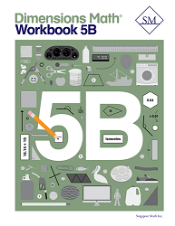 Dimensions Math  5B Workbook