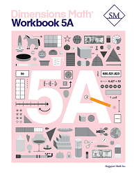 Dimensions Math  5A Workbook