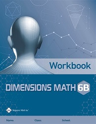 Dimensions Math  6B Workbook