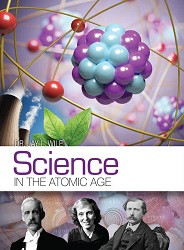 Science in the  Atomic Age