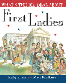 70% Off Sale - What's the Big Deal About First Ladies