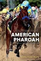 *One Free Book with Every $50* - American Pharoah