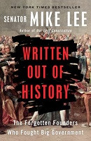 70% Off Sale - Written Out of History:  The Forgotten Founders Who Fought Big Government