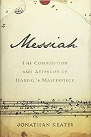70% Off Sale - Messiah: The Composition and Afterlife of Handel's Masterpiece