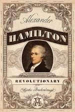 70% Off Sale - Alexander Hamilton Revolutionary (Hardback)