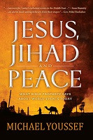 70% Off Sale - Jesus, Jihad, and Peace: What Bible Prophecy Says About World Events Today