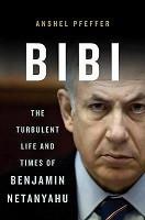 70% Off Sale - Bibi: The Turbulent Life and Times of Benjamin Netanyahu