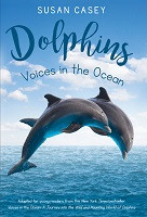 70% Off Sale - Dophins: Voices in the Ocean